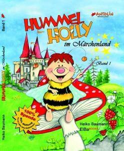 Hummel Holly im Märchenland